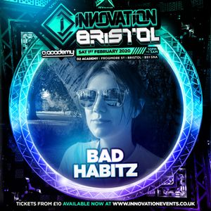 Bad Habitz - Innovation Bristol Promo Mix