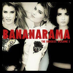 Bananarama - The Remixes: Volume 1