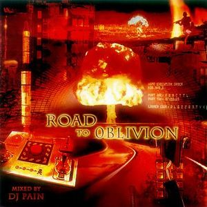 DJ Pain - Road To Oblivion