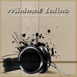 Minimal Latino (Promotional mix by Moó aka. Leslie Moor)