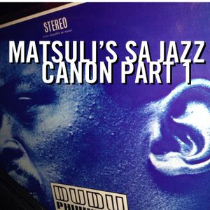 Matsuli SA Jazz Canon Part 1