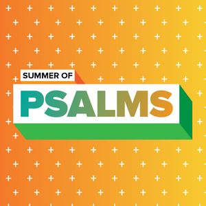 Summer of Psalms: Restricted Access