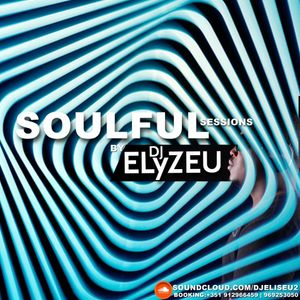 SOULFUL SESSIONS BY DJELYZEU