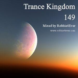 Robbie4Ever - Trance Kingdom 149