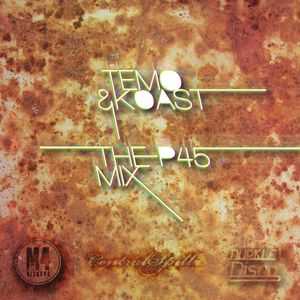 Temo & Koast - The P45 Mix