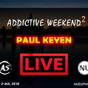 Paul Keyen - Addictive Weekend 2 Mix
