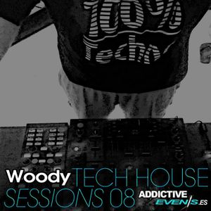 Woody - Tech House Sessions 08
