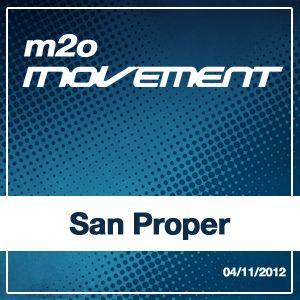 San Proper - m2o Movement Mixtape 04112012