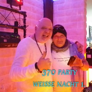 370 Party Weisse Nacht 1. mixed by Dj Maikl