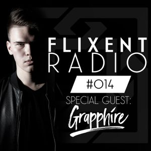 Flixent Radio - Episode #014 (Mixed by Grapphire)