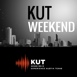 KUT Weekend – July 15, 2016