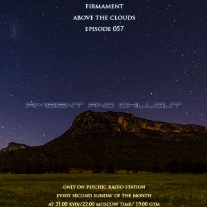 Firmament - Above the Clouds Episode 057 (10.08.2014)