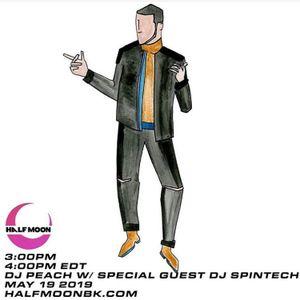 DJ Peach w/ guest DJ Spintech - 5.19.2019