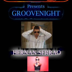 GROOVENIGHT EPISODE 08-2013  By HERNAN SERRAO live In Buenos Aires