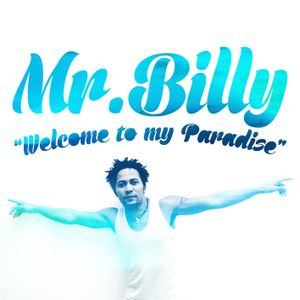 "Mr.Billy ""Welcome to my Paradise"" - Promo by Dj Nio"