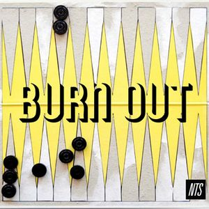 Burn Out - 7th July 2015