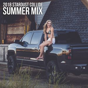 2018 Summer Mix by Stardust Collide