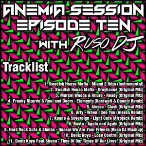 Ruso DJ - Anemia Session Episode #010