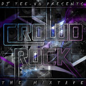 CROWD ROCK - The Mixtape