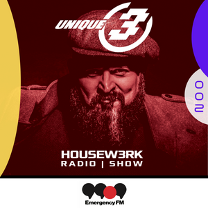 002 | HOUSEW3RK with Unique 3