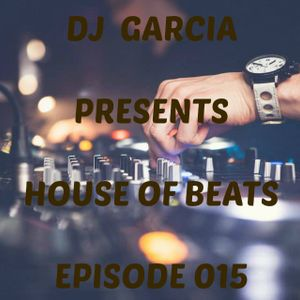 House Of Beats - Episode 015