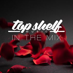 Top Shelf In the Mix - Funk nation selection by Peter Shopov/ Mixed by Mr. V