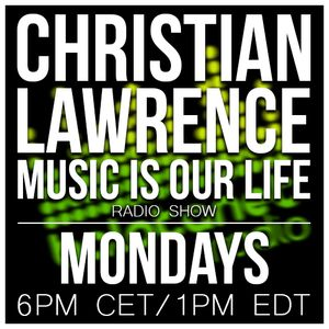 Christian Lawrence - Music is Our Life 14.05.05.