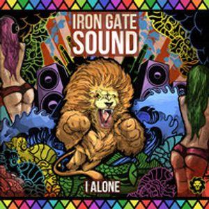 Iron Gate Sound - I Alone mixtape