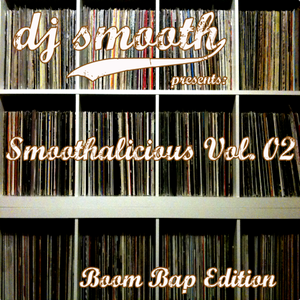 Smoothalicious Vol. 2 Boom Bap Edition
