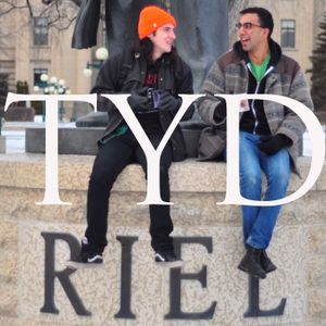 TYD E003: Louis Riel & Acting Locally