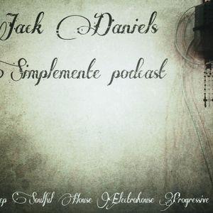 (Live in Dj Bar Rai) Simplemente Podcast 08 by Jack Daniels
