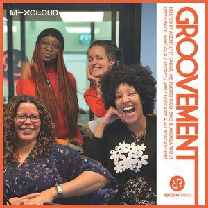Groovement: Reform Radio #13 ft Sahar, Ms Puerto Rico, SNO & Andrea Trout
