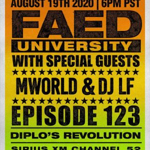 FAED Univ. on DIPLO's Revolution (SiriusXm) <Channel 52> (DJ LF) guest set