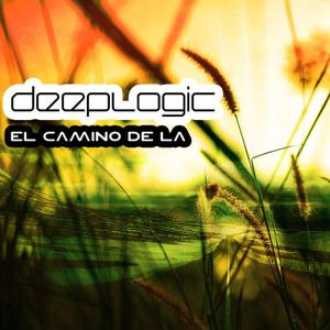 Deeplogic - El Camino De La