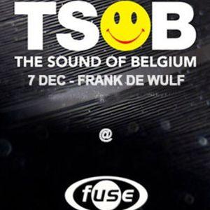 dj Frank De Wulf @ Fuse - T.S.O.B. 07-12-2013