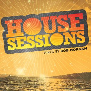 House Sessions Podcast - #5 - May 2010
