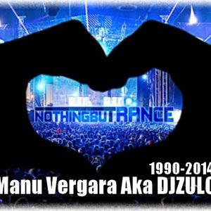 Manu Vergara Aka DJZULO-Nothing buTrance-(1990-2014)
