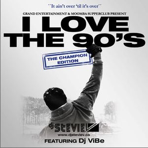 Dj Stevie V's I LOVE THE 90'S - The Champion Edition