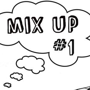 MIX UP #1