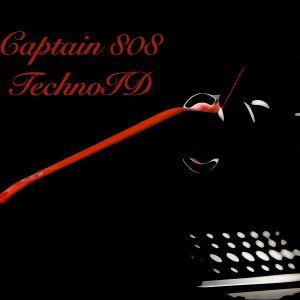 Captain 808 - TechnoID (2012 part two)