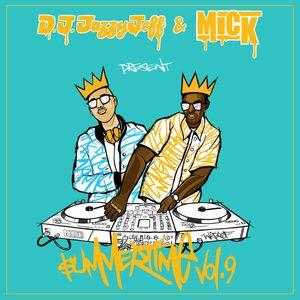 Dj Jazzy Jeff & MICK - Summertime Mixtape Vol 9 (2018)