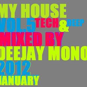Dj Mono My House Vol.5 2012