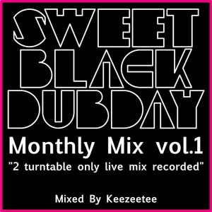 Mothly Mix - Sweet Black Dubday -