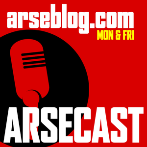 Arsecast Extra Episode 112 - 28.03.2016