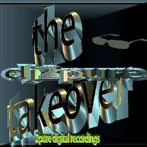 dj2pure-the takeover