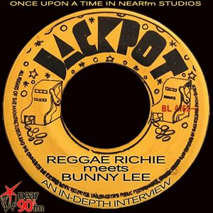 "Reggae Richie Meets ""Bunny Lee"""