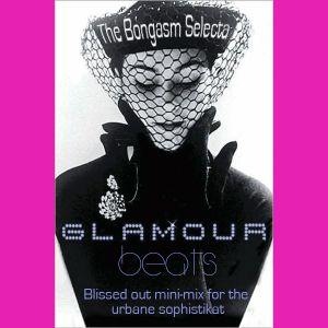 Glamour Beats (Ganja smoke soaked mini-mix)