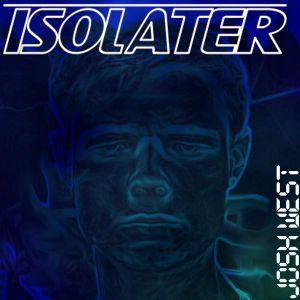 Isolater Mix Series: Josh West