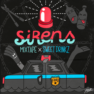 Sweet Drinkz - Sirens