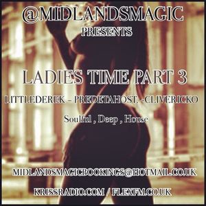 MIDLANDSMAGIC PRESENTS ITS LADIES TIME PART 3 THE SUMMER 2015 EDITION FREE DOWNLOAD